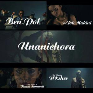 wimbo wa Ben Pol 'Unanichora'